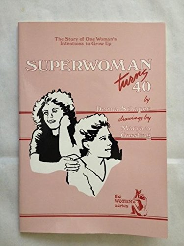 9780931055577: Superwoman Turns 40 (The Women's series)