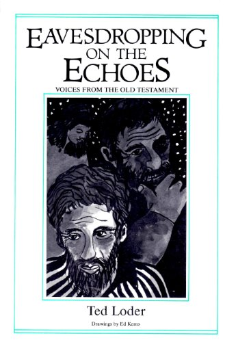 9780931055584: Eavesdropping on the Echoes: Voices from the Old Testament