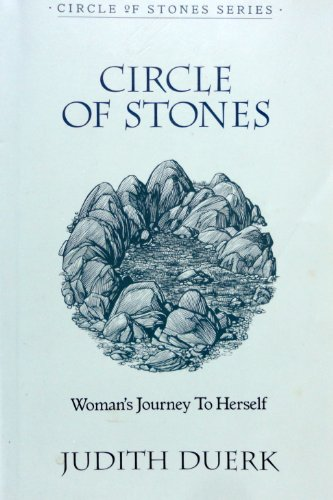 9780931055669: Circle of Stones: Woman's Journey to Herself (The Woman's Series)