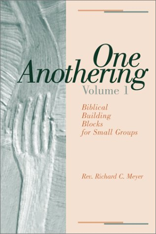 9780931055737: One Anothering, Volume 1: Biblical Building Blocks for Small Groups