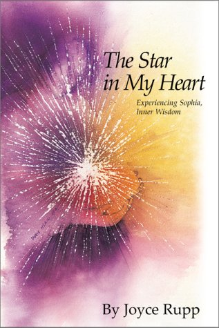 The Star in My Heart: Experiencing Sophia, Inner Wisdom (Women's Series): Rupp, Joyce