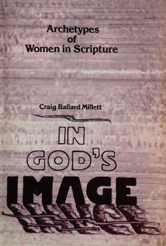 9780931055775: In God's Image: Archetypes of Women in Scripture