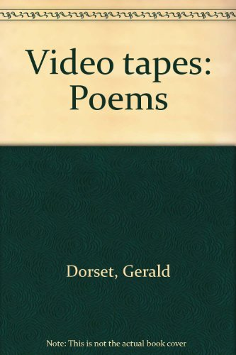 Video Tapes Poems: Dorset, Gerald