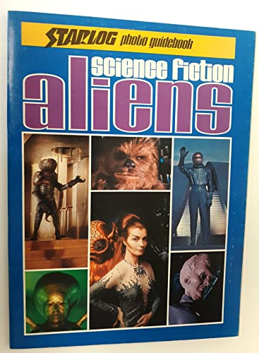 9780931064012: Science Fiction Aliens / Compiled and Written by Ed Naha ; Editors, Jon-Michael Reed, Howard Zimmerman ... ; Contributors, Wade Williams ... [Et Al. ]...
