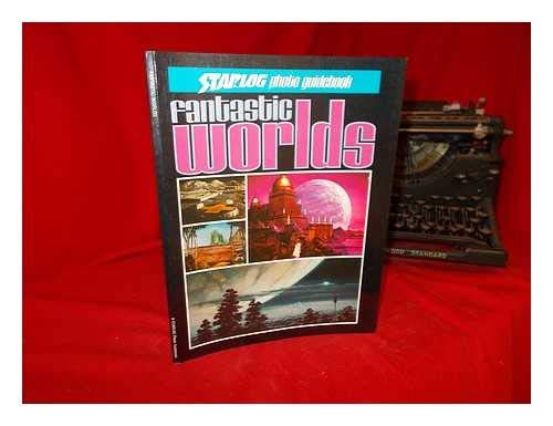 9780931064036: Title: Fantastic Worlds Starlog Photo Guidebook