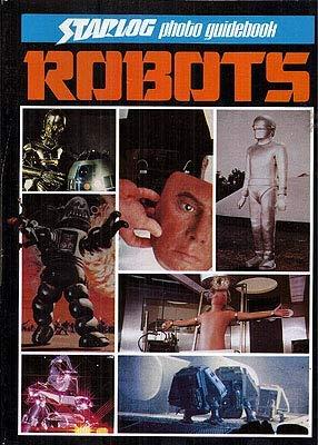 9780931064128: Robots (Starlog Photo Guidebook)