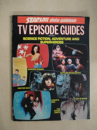 9780931064258: Starlog TV Episode Guides: Science Fiction, Adventure and Superheroes