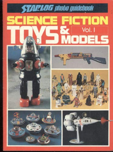 STARLOG PHOTO GUIDEBOOK. SCIENCE FICTION TOYS AND: Stephen J. Sansweet