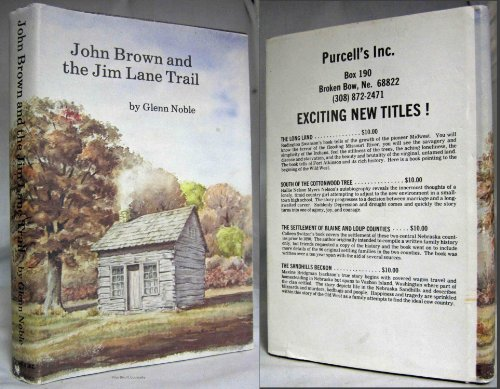 John Brown and the Jim Lane Trail: Noble, Glen