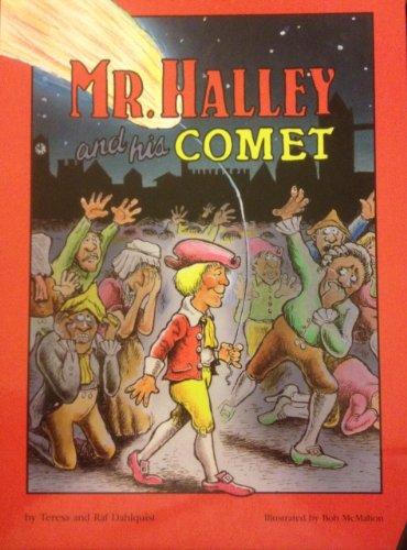 Mr. Halley and His Comet: Dahlquist, Teresa, Dahlquist, Raf