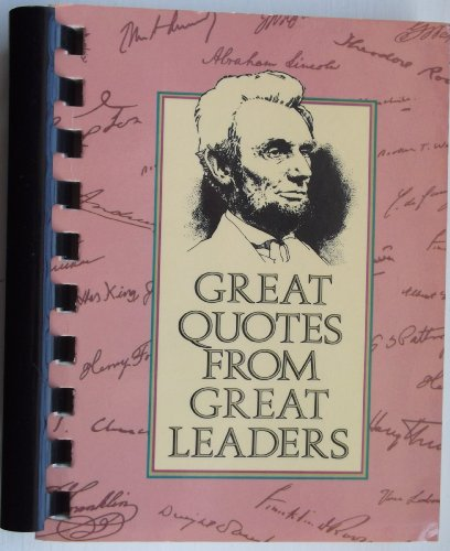 9780931089626 Great Quotes From Great Leaders Abebooks Peggy