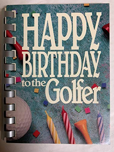 9780931089770: Happy Birthday to the Golfer