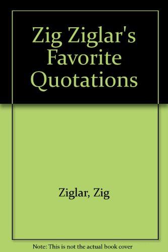 9780931089985: Zig Ziglar's Favorite Quotations