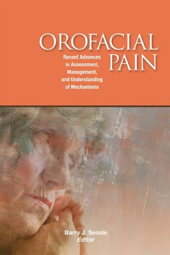 Orofacial Pain: Barry J. Sessle