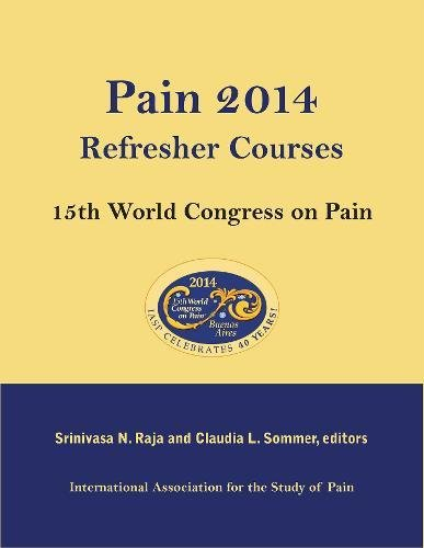 9780931092268: Pain 2014 Refresher Courses: 15th World Congress on Pain
