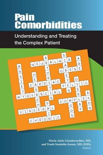 9780931092923: Pain Comorbidities: Understanding and Treating the Complex Patient