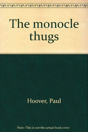 The Monocle Thugs: Paul Hoover