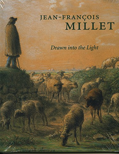 9780931102424: Jean-Francois Millet: Drawn Into the Light