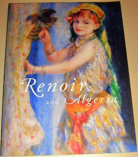 9780931102516: Renoir and Algeria