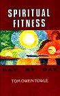 Spiritual Fitness: Towle, Tom Owen