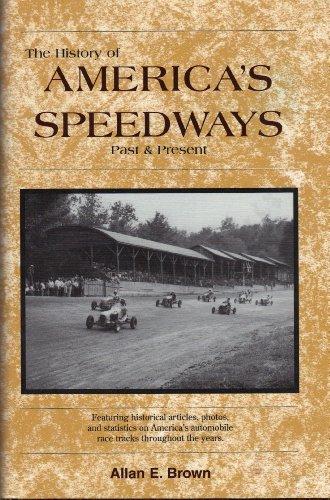 9780931105425: History of America's Speedways: Past & Present