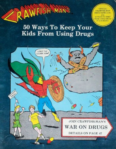 9780931108082: Crawfish: Man's Fifty Ways to Keep Your Kids from Using Drugs
