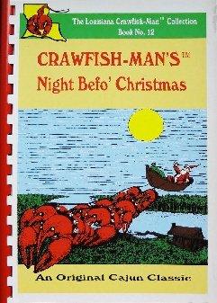 Crawfish-Man's Night Befo' Christmas