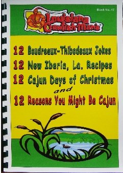 Book 17 12 Boudreaux-Thibodeaux Jokes, 12 New: Crawfish-Man, Louisiana