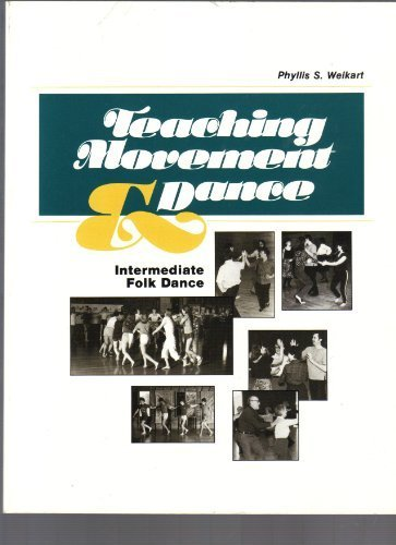 9780931114304: Teaching Movement and Dance: Intermediate Folk Dance