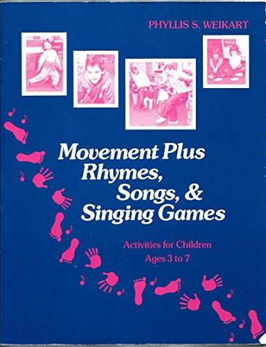 9780931114755: Movement Plus Rhymes, Songs, and Singing Games: Activities for Children Ages 3 to 7