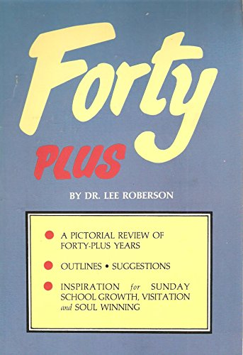 Forty Plus: Lee Roberson