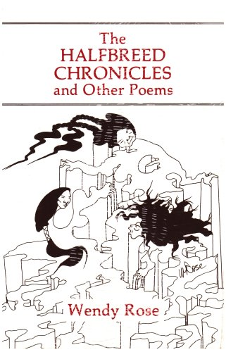 a review of the halfbreed chronicles Buy the halfbreed chronicles and other poems by wendy rose from waterstones today click and collect from your local waterstones or.