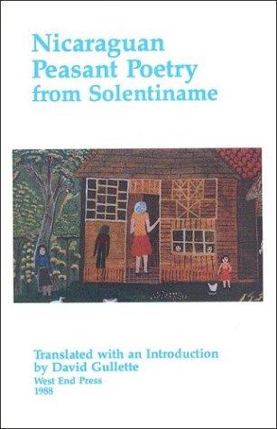 9780931122484: Nicaraguan Peasant Poetry from Solentiname