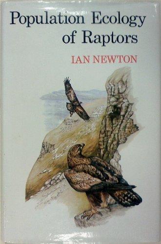 Population Ecology of Raptors: Newton, Ian