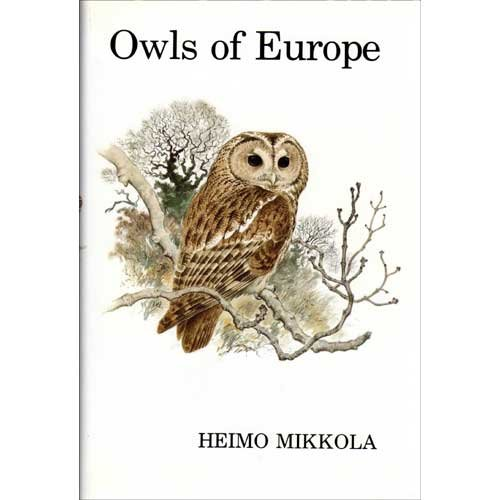 9780931130106: Owls of Europe