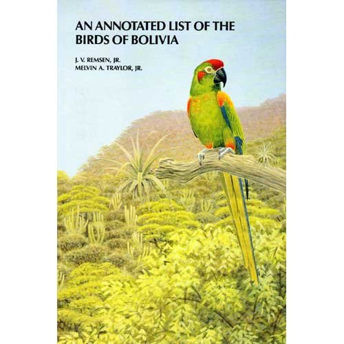 9780931130168: An Annotated List of the Birds of Bolivia