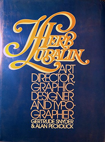 9780931144288: Herb Lubalin: Art Director, Graphic Designer and Typographer