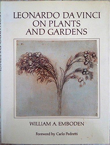 9780931146084: Leonardo Da Vinci on Plants and Gardens