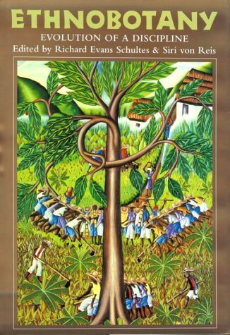 9780931146282: Ethnobotany: Evolution of a Discipline