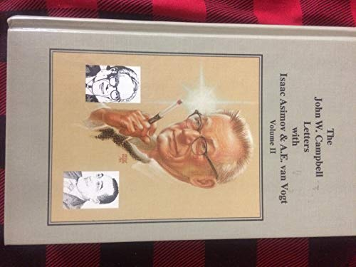 9780931150197: The John W. Campbell Letters With Isaac Asimov and A.E. Van Vogt, Volume 2