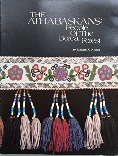 9780931163104: The Athabaskans: People of the Boreal Forest