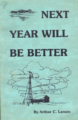 9780931170225: Next Year Will Be Better