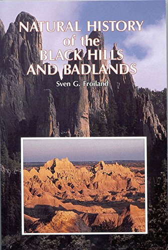 9780931170478: Natural History of the Black Hills and Badlands