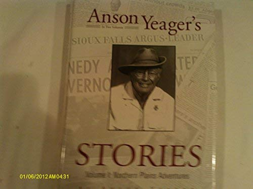 9780931170768: Anson Yeager's Stories