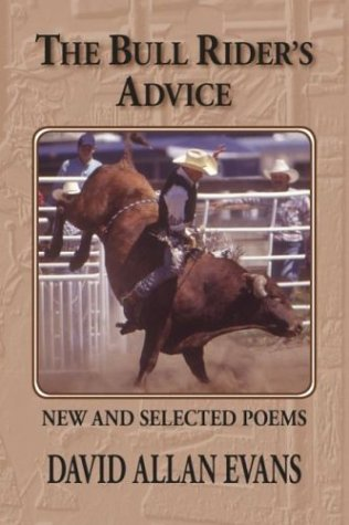 9780931170812: The Bull Rider's Advice: New and Selected Poems (Prairie Plains Series No. 10)