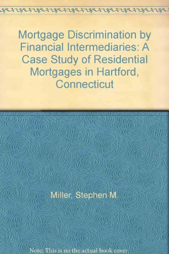9780931176821: Mortgage Discrimination by Financial Intermediaries: A Case Study of Residential Mortgages in Hartford, Connecticut