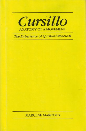 9780931186004: Cursillo, Anatomy of a Movement: The Experience of Spiritual Renewal