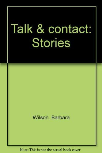 Talk & contact: Stories (9780931188015) by Barbara Wilson