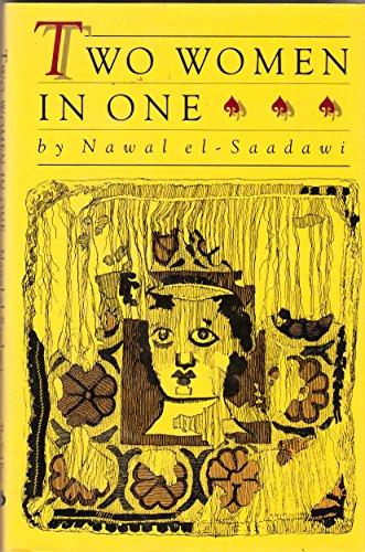 9780931188411: Two Women in One: Nawal El-Saadawi