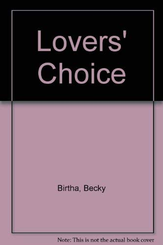 Lovers' choice; stories: Birtha, Becky